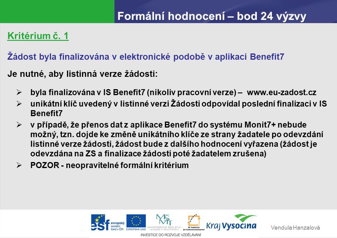 Vendula Hanzalová Kritérium č.2 Žadatel má sídlo na území České republiky.