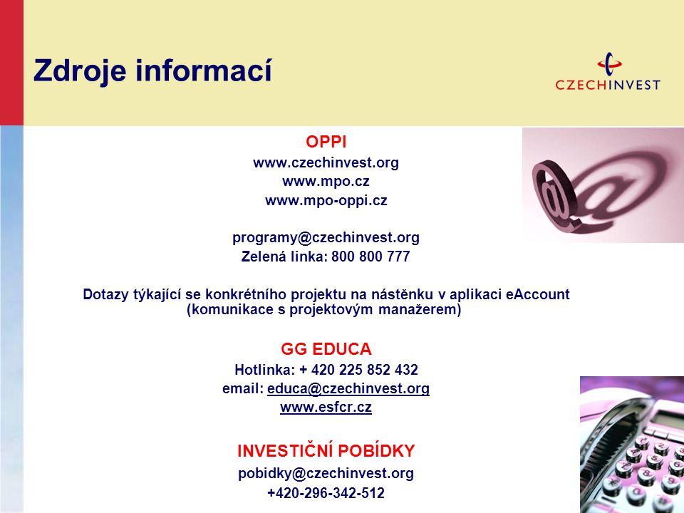 Zdroje informací OPPI www.czechinvest.org www.mpo.cz www.mpo-oppi.cz programy@czechinvest.org Zelená linka: 800 800 777 Dotazy týkající se konkrétního