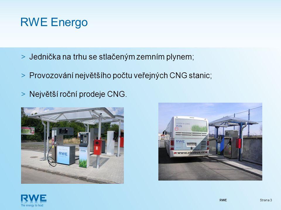RWEStrana 3 RWE Energo >Jednička na trhu se stlačeným zemním plynem; >Provozování největšího počtu veřejných CNG stanic; >Největší roční prodeje CNG.