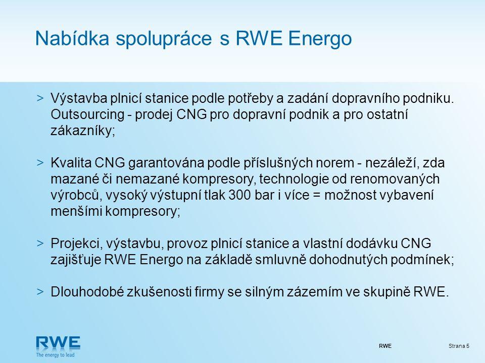 RWEStrana 5 Nabídka spolupráce s RWE Energo >Výstavba plnicí stanice podle potřeby a zadání dopravního podniku.