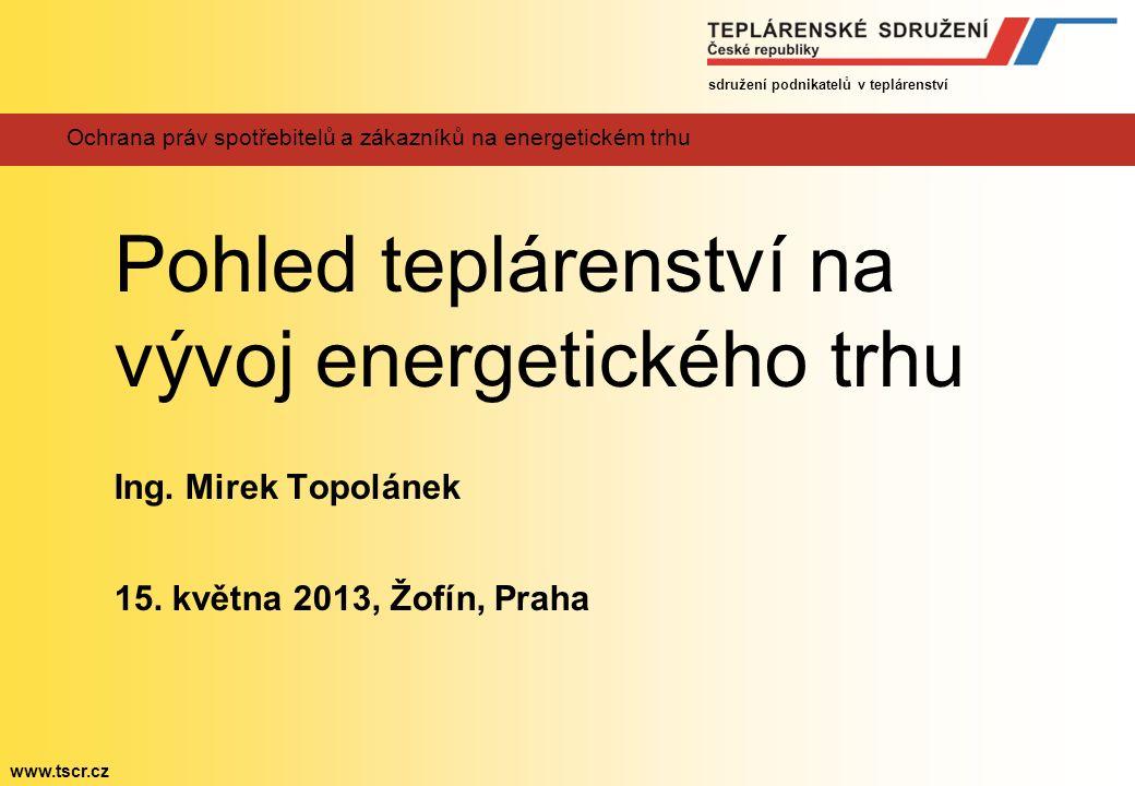 """sdružení podnikatelů v teplárenství www.tscr.cz Motto """"Inteligentní lidé se snaží problémy řešit, geniální se je snaží nedělat! Albert Einstein"""