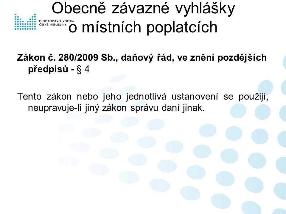 Obecně závazné vyhlášky o místních poplatcích Zákon č.
