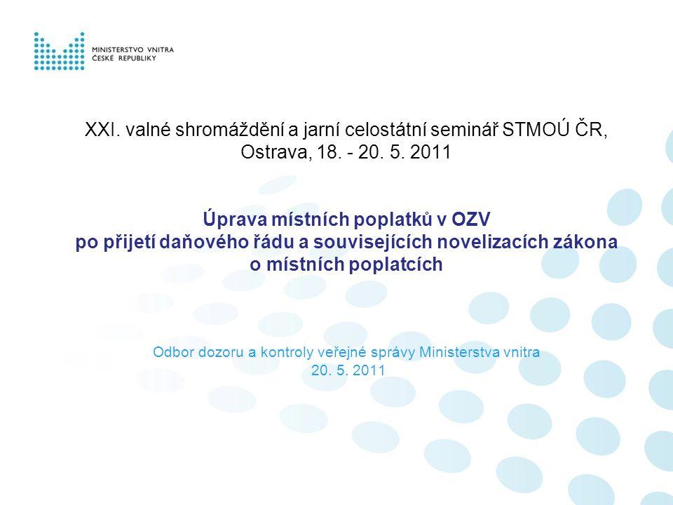 XXI. valné shromáždění a jarní celostátní seminář STMOÚ ČR, Ostrava, 18.