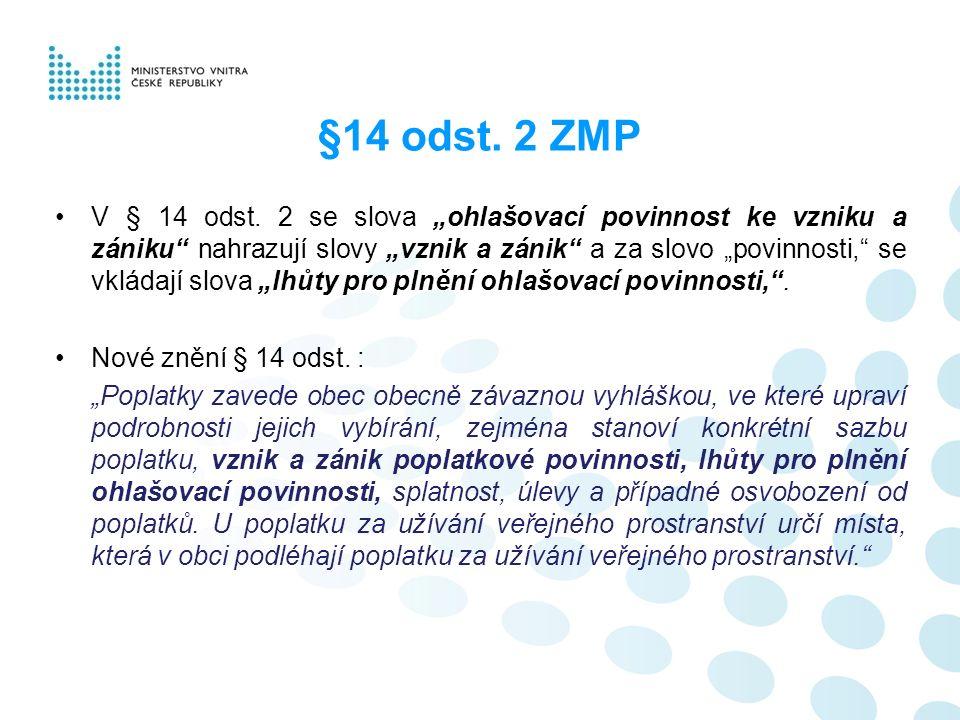 §14 odst. 2 ZMP V § 14 odst.