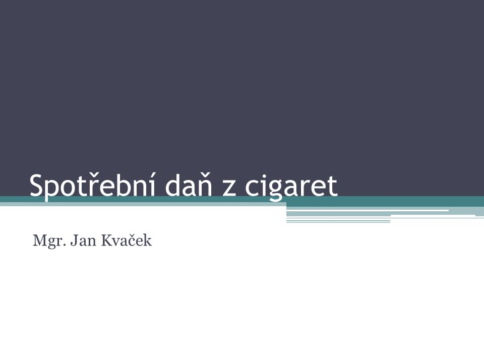 Důsledky pro daňovou politiku ČR Podívejme se znovu na Bulharsko a Rumunsko ▫Nejslabší kupní síla v EU ▫V porovnání s kupní silou – nejdražší cigarety v EU ▫Velmi blízko Ukrajině...