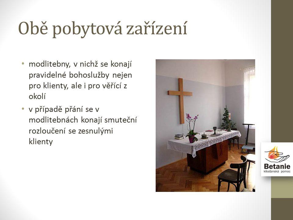 Obě pobytová zařízení modlitebny, v nichž se konají pravidelné bohoslužby nejen pro klienty, ale i pro věřící z okolí v případě přání se v modlitebnách konají smuteční rozloučení se zesnulými klienty