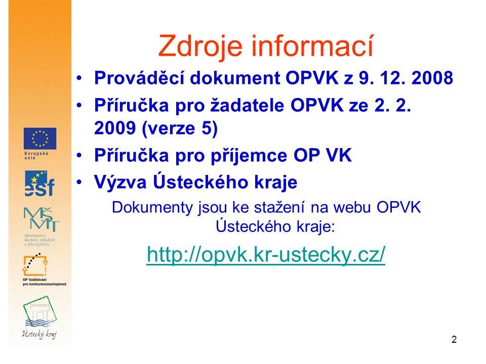 2 Zdroje informací Prováděcí dokument OPVK z 9. 12.