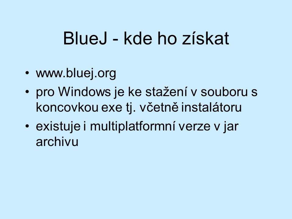 BlueJ - kde ho získat www.bluej.org pro Windows je ke stažení v souboru s koncovkou exe tj.