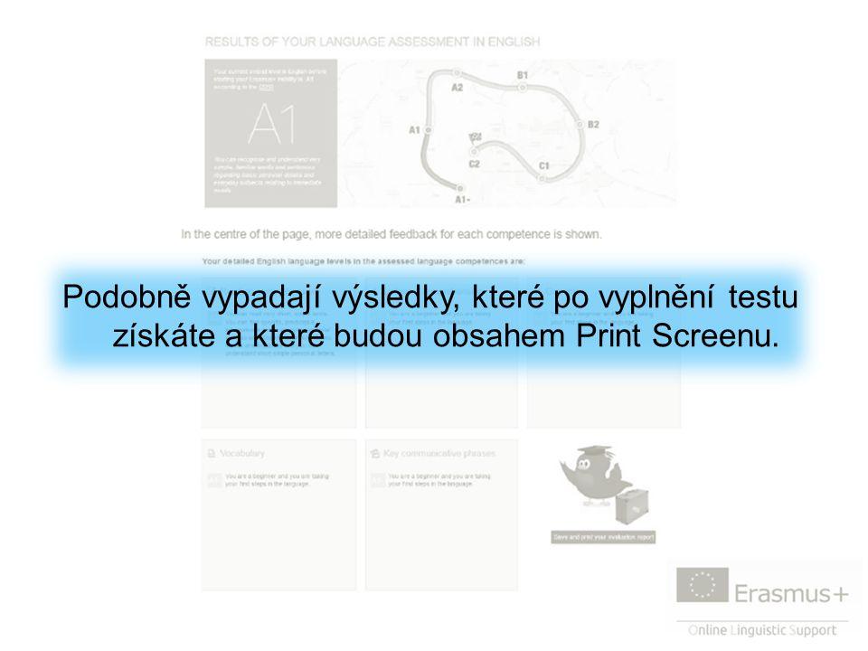 Podobně vypadají výsledky, které po vyplnění testu získáte a které budou obsahem Print Screenu.