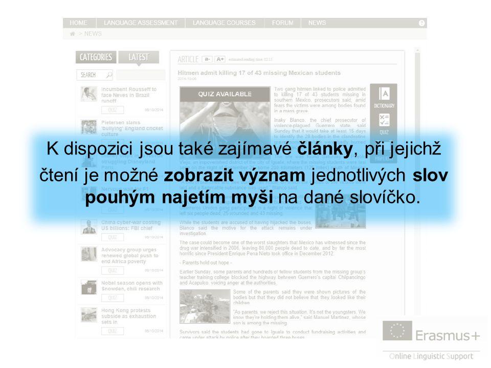 K dispozici jsou také zajímavé články, při jejichž čtení je možné zobrazit význam jednotlivých slov pouhým najetím myši na dané slovíčko.