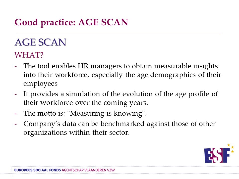 Good practice: AGE SCAN AGE SCAN WHAT.