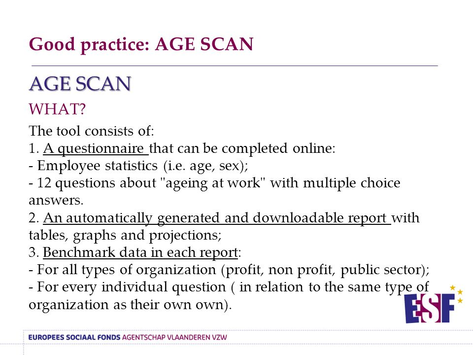 Good practice: AGE SCAN AGE SCAN WHAT. The tool consists of: 1.