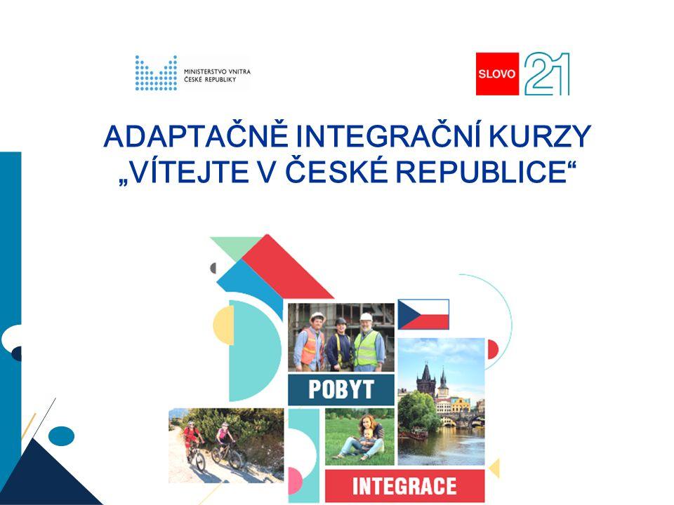 """11 ADAPTAČNĚ INTEGRAČNÍ KURZY """"VÍTEJTE V ČESKÉ REPUBLICE"""