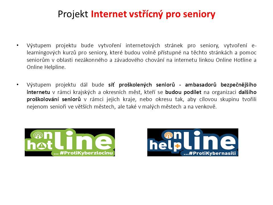 Projekt Internet vstřícný pro seniory Výstupem projektu bude vytvoření internetových stránek pro seniory, vytvoření e- learningových kurzů pro seniory