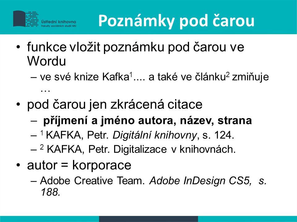 Poznámky pod čarou funkce vložit poznámku pod čarou ve Wordu –ve své knize Kafka 1....
