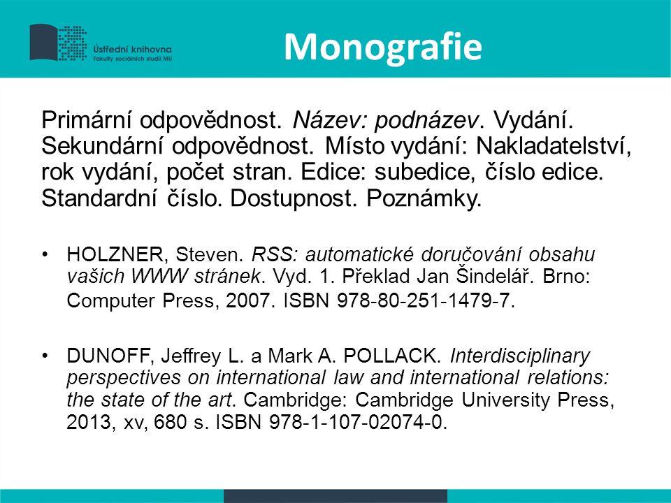Monografie Primární odpovědnost. Název: podnázev.