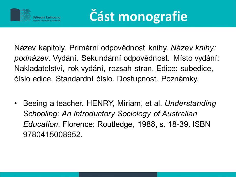 Část monografie Název kapitoly. Primární odpovědnost knihy.