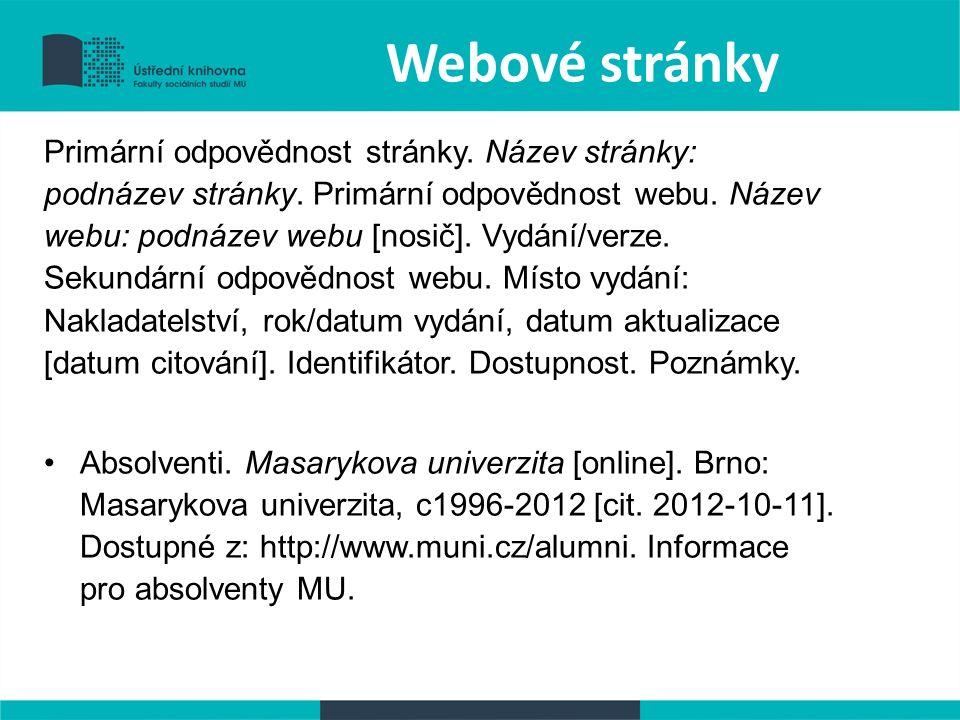 Webové stránky Primární odpovědnost stránky. Název stránky: podnázev stránky.
