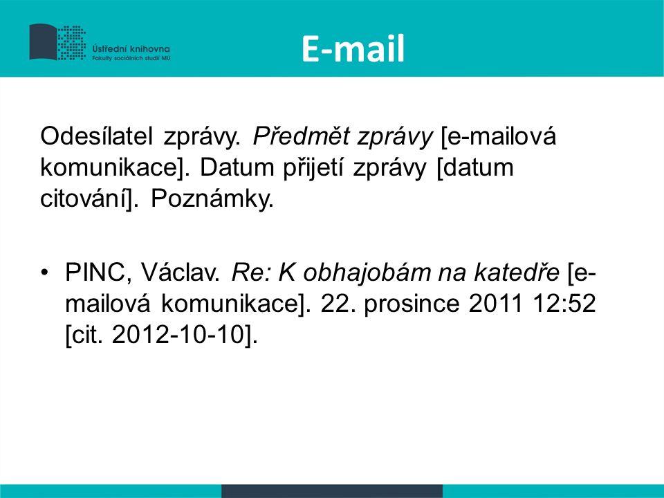 E-mail Odesílatel zprávy. Předmět zprávy [e-mailová komunikace].