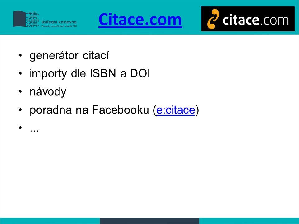 Citace.com generátor citací importy dle ISBN a DOI návody poradna na Facebooku (e:citace)e:citace...
