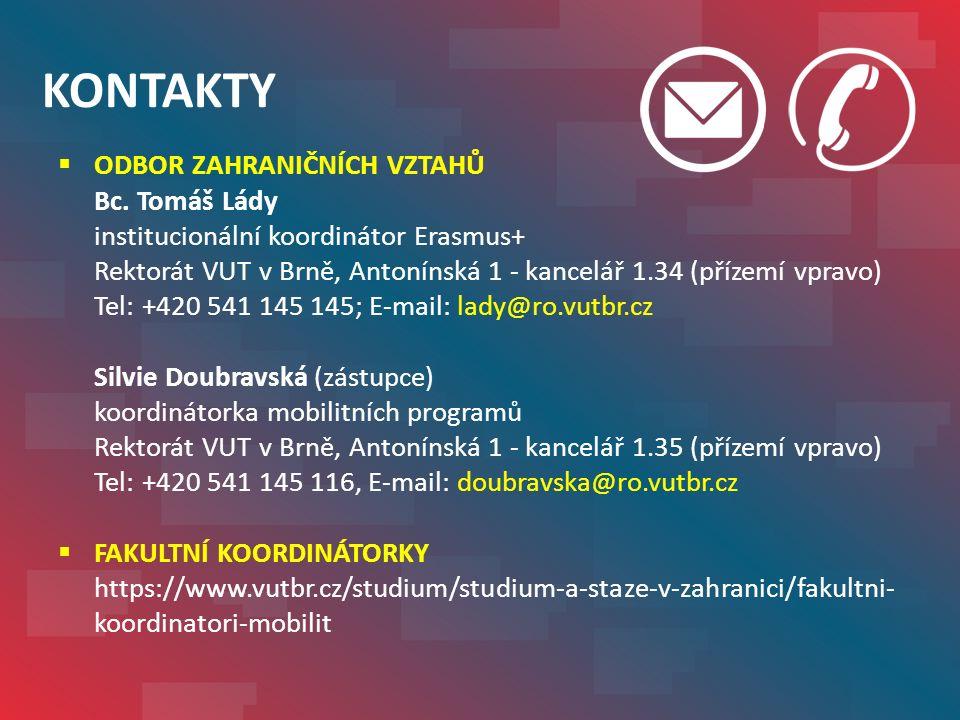 KONTAKTY  ODBOR ZAHRANIČNÍCH VZTAHŮ Bc.