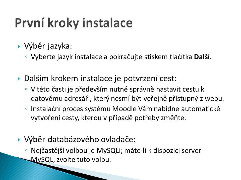  Výběr jazyka: ◦ Vyberte jazyk instalace a pokračujte stiskem tlačítka Další.