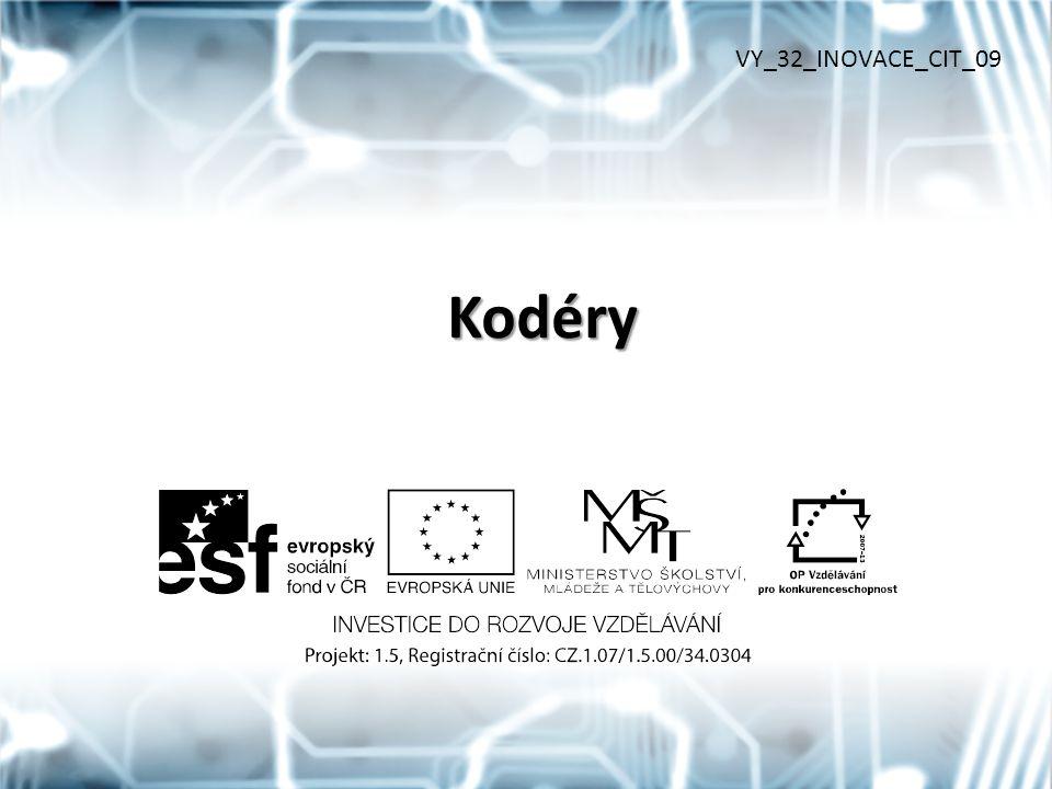 VY_32_INOVACE_CIT_09 Kodéry