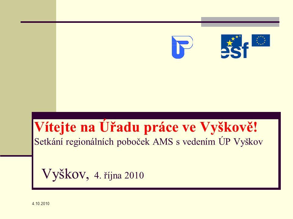 4.10.2010 Vítejte na Úřadu práce ve Vyškově.