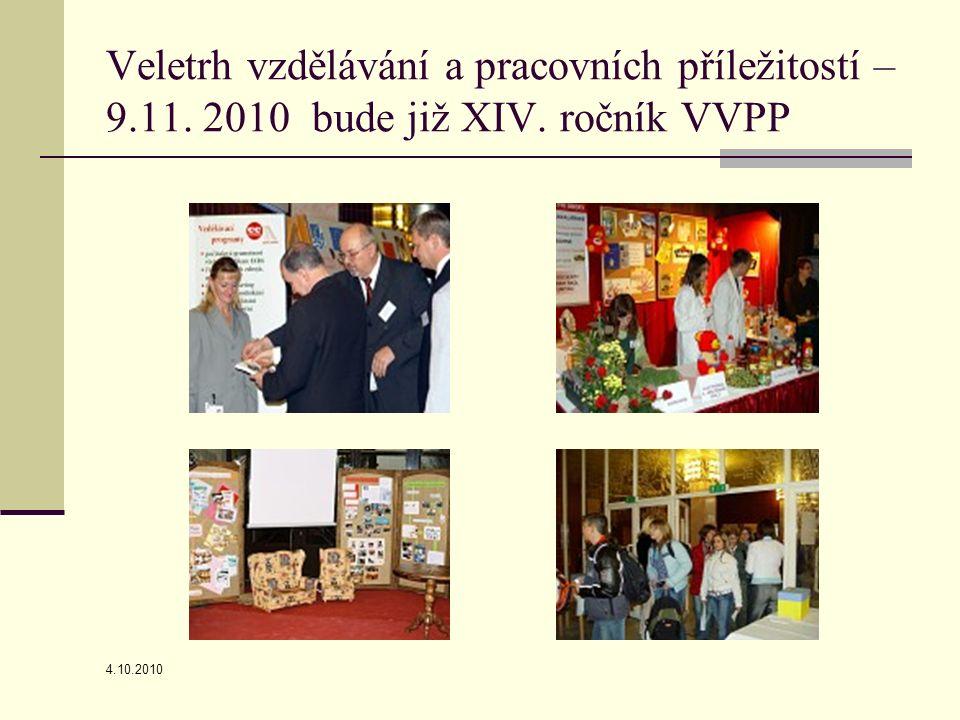 4.10.2010 Veletrh vzdělávání a pracovních příležitostí – 9.11. 2010 bude již XIV. ročník VVPP