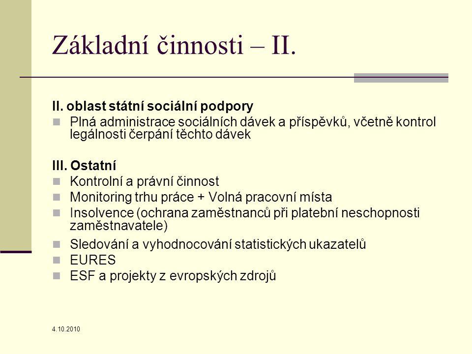 4.10.2010 Projekty ESF (Příležitostná registrovaná práce)