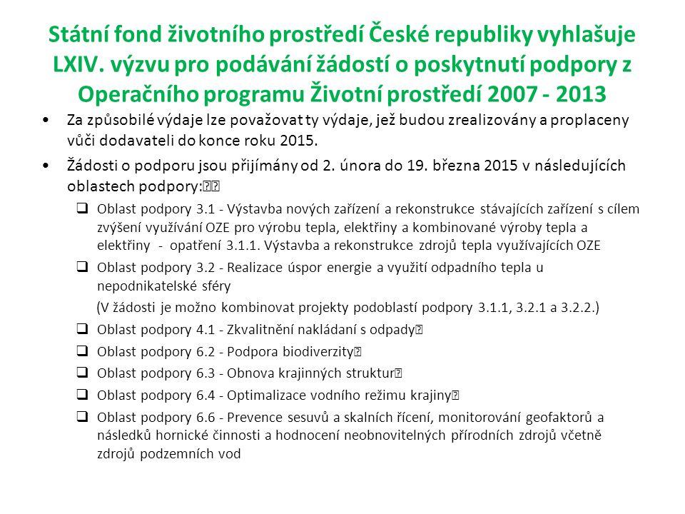 Státní fond životního prostředí České republiky vyhlašuje LXIV.