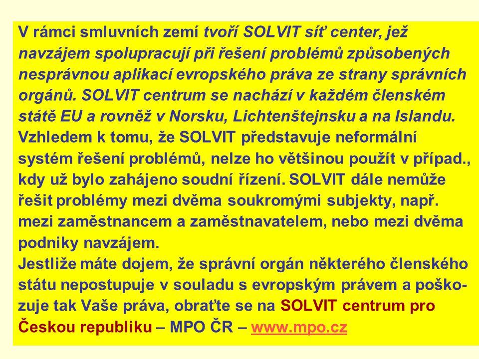 V rámci smluvních zemí tvoří SOLVIT síť center, jež navzájem spolupracují při řešení problémů způsobených nesprávnou aplikací evropského práva ze strany správních orgánů.