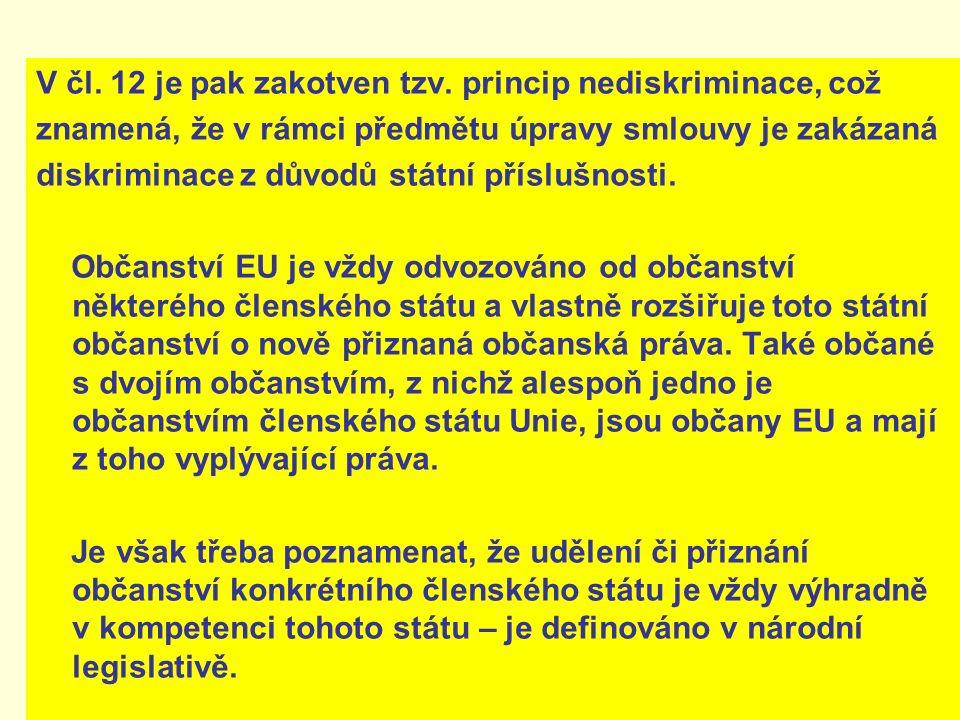 Struktura, kompetence a pravomoci místních zastupitelstev nejsou v rámci EU jednotné a není ani do budoucna žádoucí jakákoli snaha o sjednocení.