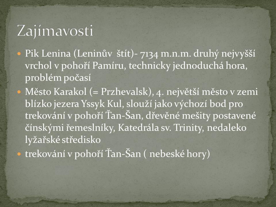 Pik Lenina (Leninův štít)- 7134 m.n.m.