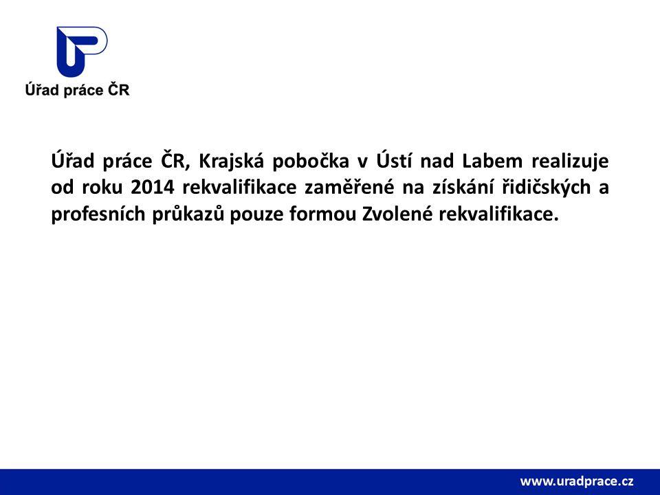 Úřad práce ČR, Krajská pobočka v Ústí nad Labem realizuje od roku 2014 rekvalifikace zaměřené na získání řidičských a profesních průkazů pouze formou Zvolené rekvalifikace.