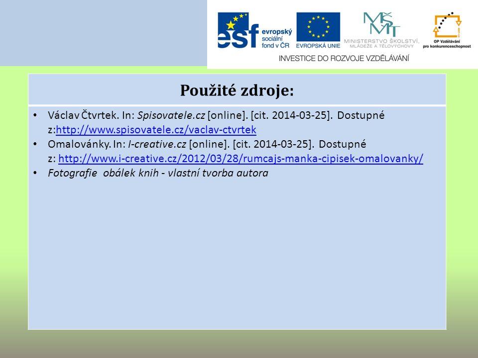 Použité zdroje: Václav Čtvrtek. In: Spisovatele.cz [online].