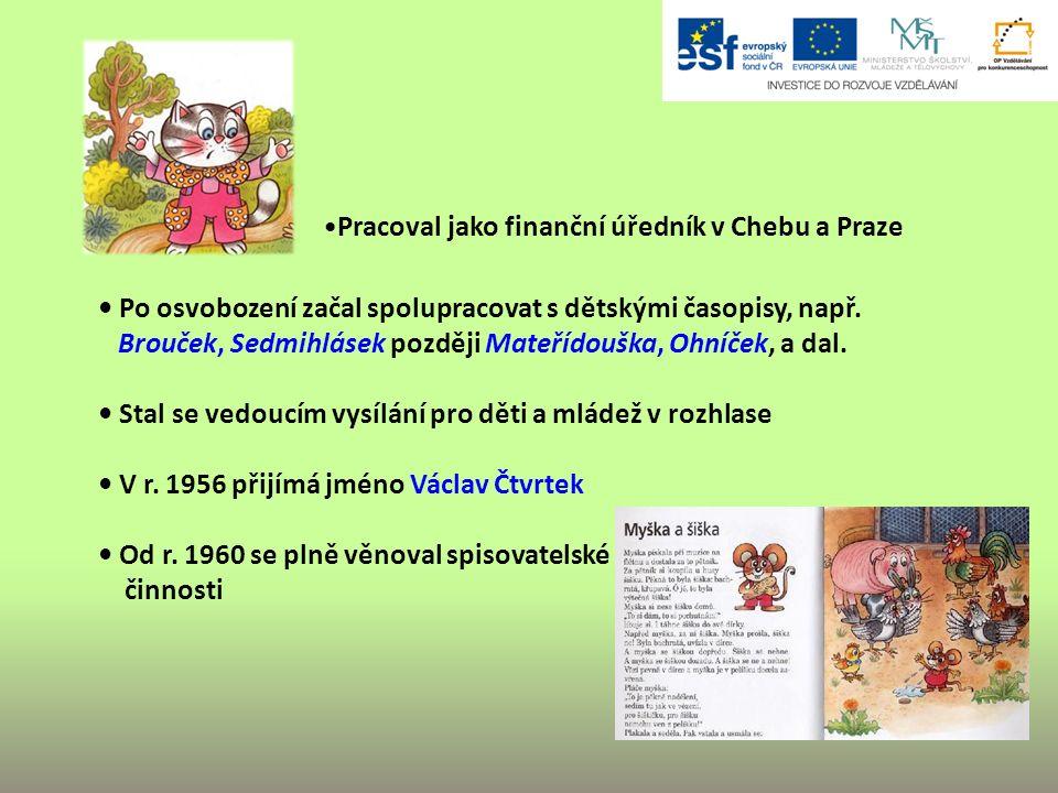 Po osvobození začal spolupracovat s dětskými časopisy, např.