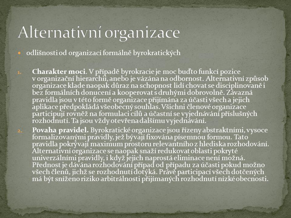 odlišnosti od organizací formálně byrokratických 1.
