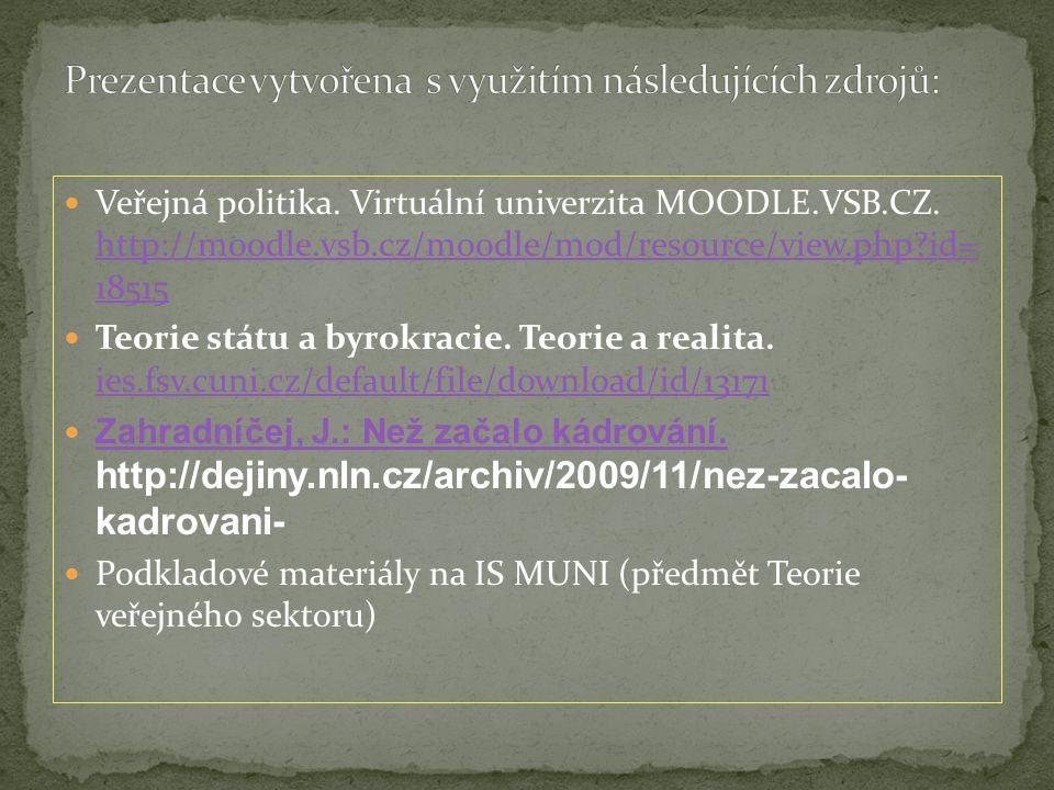 Veřejná politika. Virtuální univerzita MOODLE.VSB.CZ.