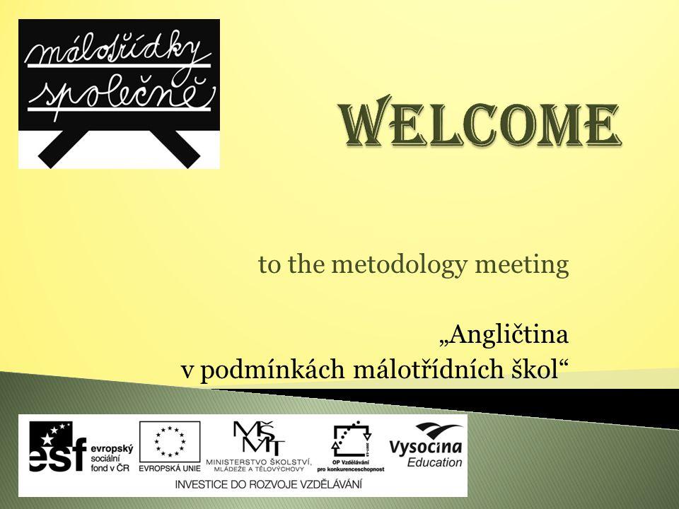"""to the metodology meeting """"Angličtina v podmínkách málotřídních škol"""
