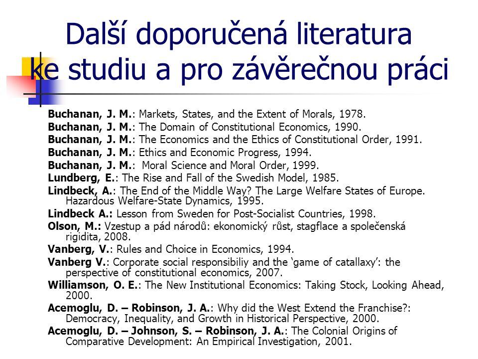 Další doporučená literatura ke studiu a pro závěrečnou práci Buchanan, J.