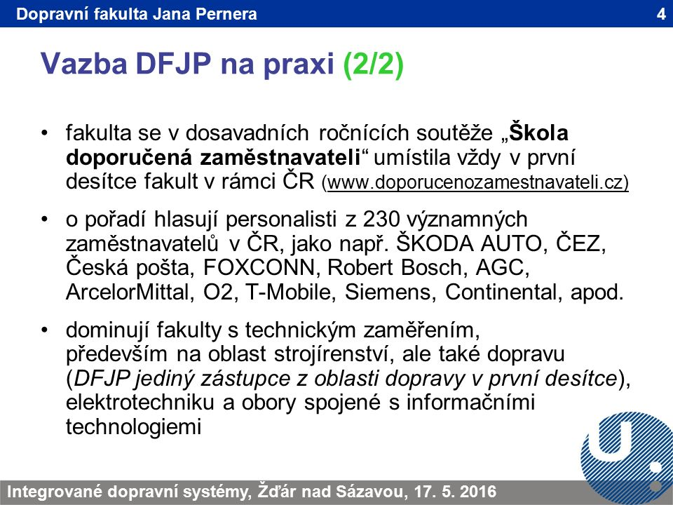 Vazba DFJP na praxi (2/2) 4TRANSCOM - Žilina 200923.