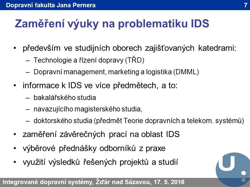 Zaměření výuky na problematiku IDS 7TRANSCOM - Žilina 200923.