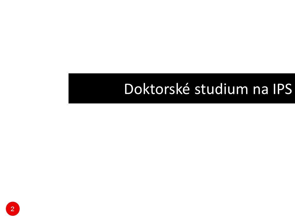 23 Specifika doktorského studia - politologie povinné předměty: Doktorandský seminář I.