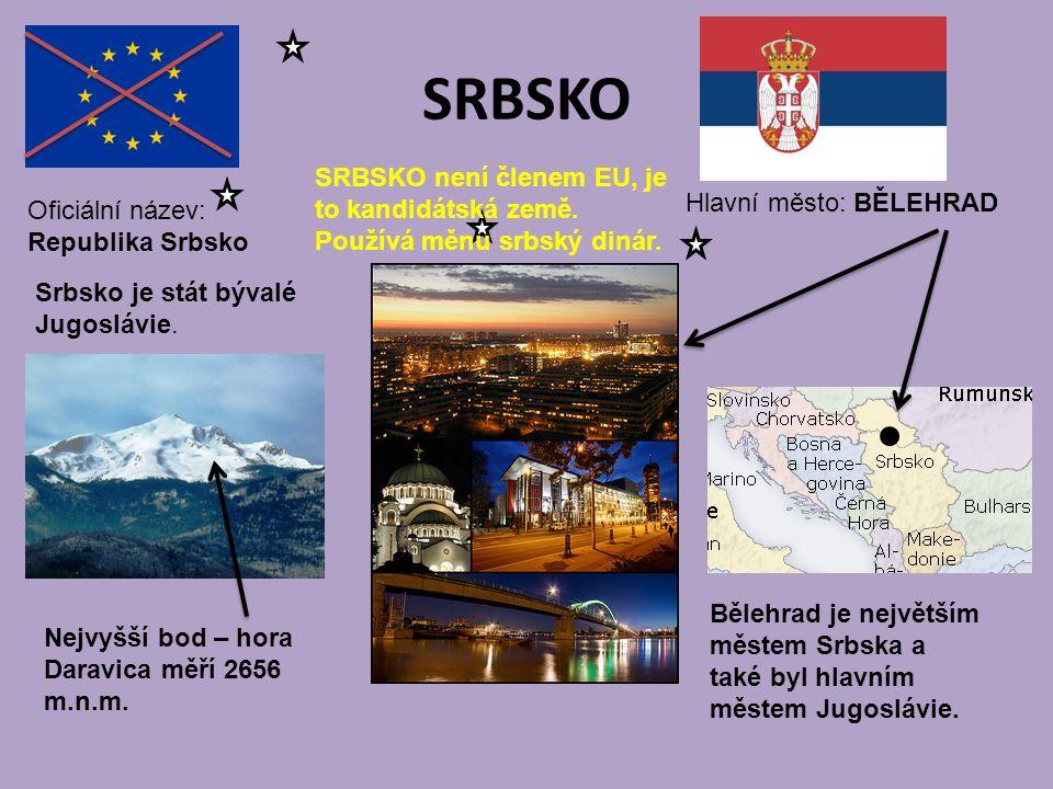 SRBSKO Hlavní město: BĚLEHRAD Oficiální název: Republika Srbsko SRBSKO není členem EU, je to kandidátská země. Používá měnu srbský dinár. Nejvyšší bod