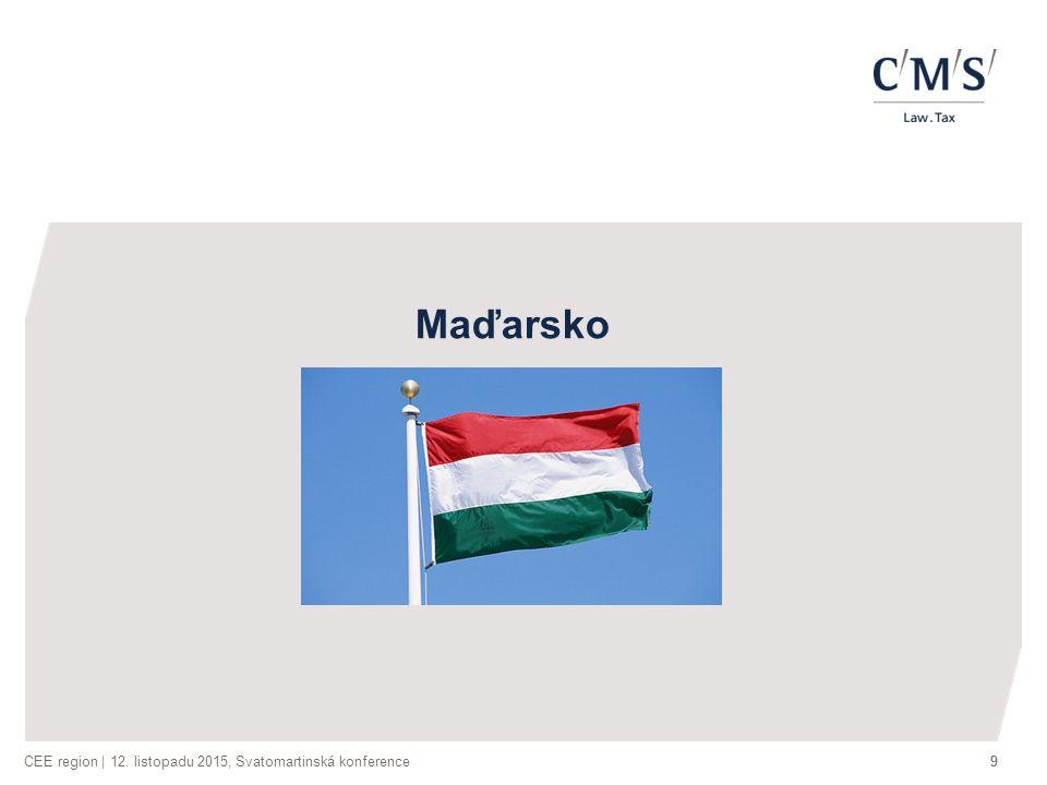 CEE region | 12. listopadu 2015, Svatomartinská konference99 Maďarsko