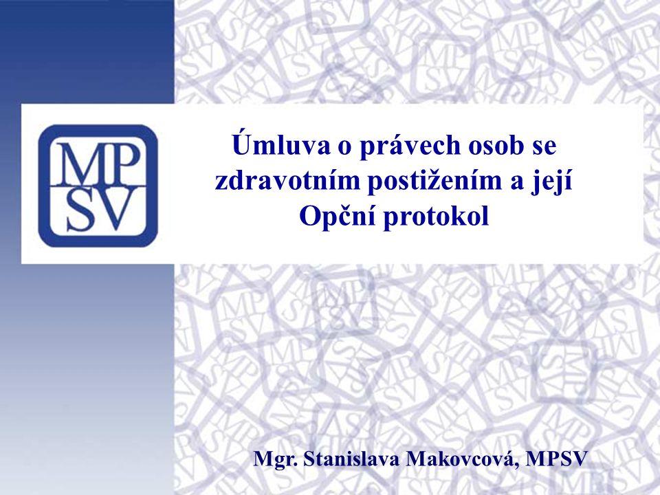 Úmluva o právech osob se zdravotním postižením a její Opční protokol Mgr.