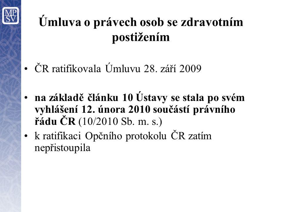 Úmluva o právech osob se zdravotním postižením ČR ratifikovala Úmluvu 28.