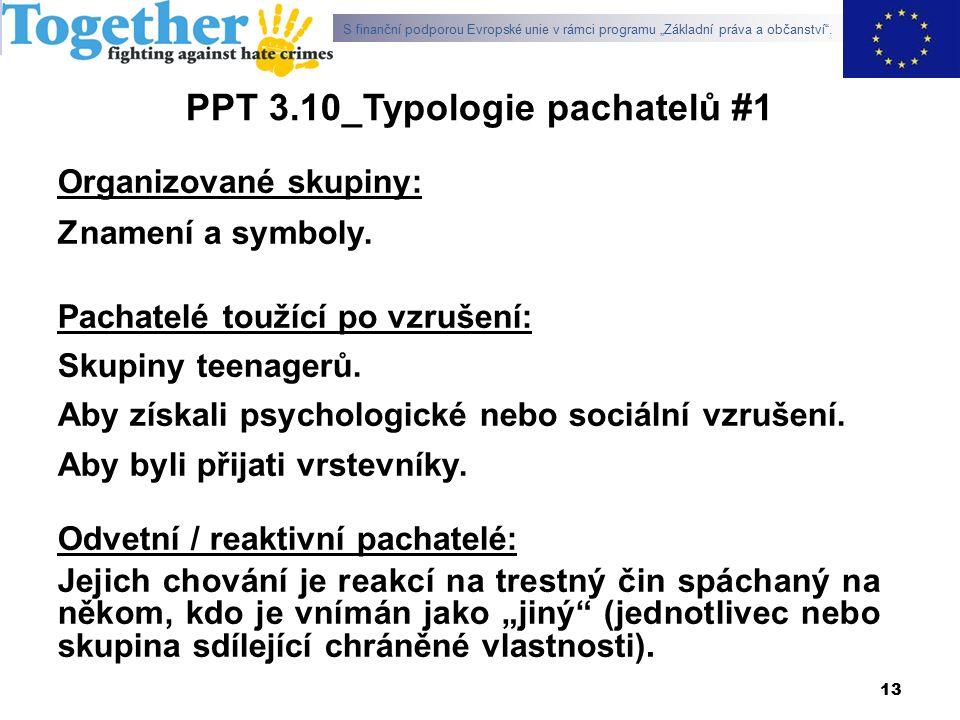 PPT 3.10_Typologie pachatelů #1 Organizované skupiny: Znamení a symboly.
