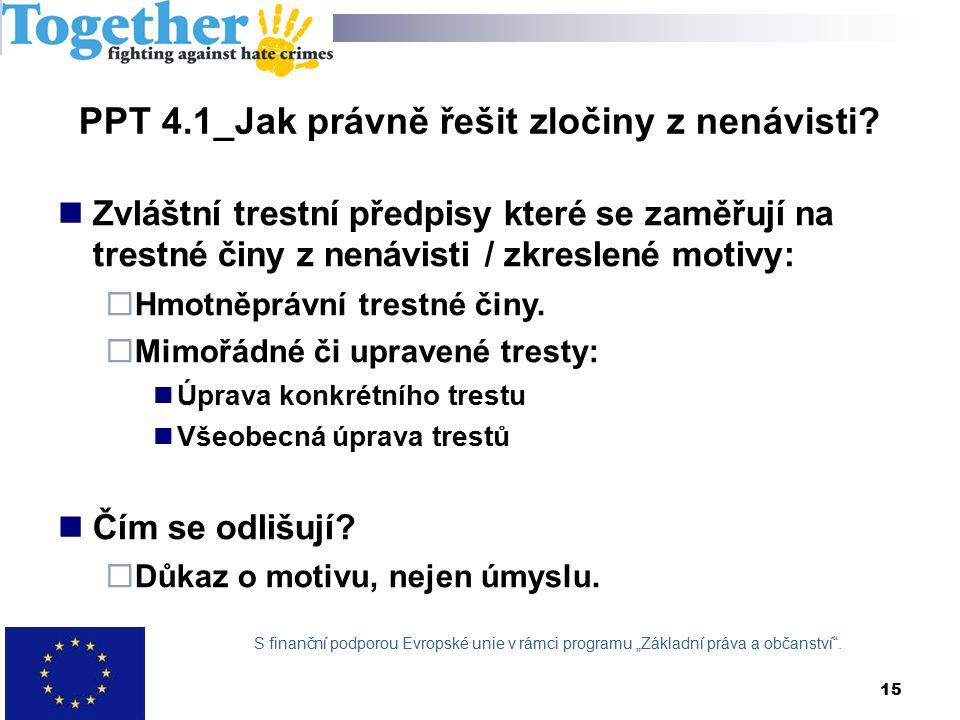 15 PPT 4.1_Jak právně řešit zločiny z nenávisti.